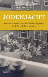Jodenjacht de onthutsende rol van de Nederlandse politie in de Tweede Wereldoorlog, Liempt, Ad van, Ebook