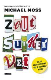 Zout, suiker, vet hoe de voedselindustrie ons in zijn greep houdt, Moss, Michael, Ebook