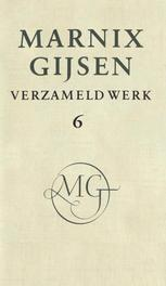 Verzameld werk / deel VI Gijsen, M., Ebook