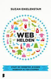 Webhelden hoe jouw webwinkel wel een carriere kan worden, Eikelenstam, Suzan, Ebook