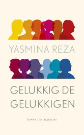 Gelukkig de gelukkigen Reza, Yasmina, Ebook