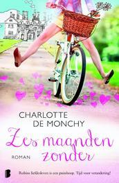 Zes maanden zonder Monchy, Charlotte de, Ebook