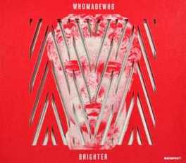 BRIGHTER WHO MADE WHO, CD