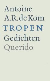 Tropen Kom, Antoine de, Ebook