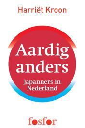 Aardig anders Japanners in Nederland, Kroon, Harriet, Ebook