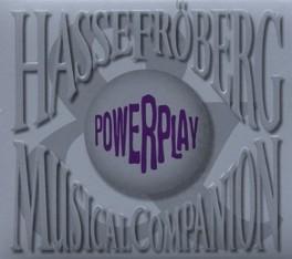 POWERPLAY FLOWER KINGS VOCALIST HASSE FROBERG, CD