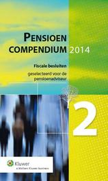 Pensioencompendium / 2, 2014 fiscale besluiten geselecteerd voor de pensioenadviseur, Ebook