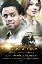 Unconditional liefde zonder voorbehoud, Everson, Eva Marie, Ebook