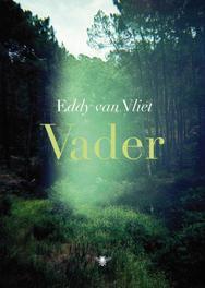 Vader gedichten, Vliet, Eddy van, Ebook