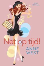 Net op tijd  West, Anne, Ebook