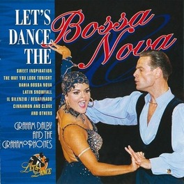 LET'S DANCE THE BOSSA NOV ...NOVA Audio CD, DALBY, GRAHAM -GRAHAMOPHO, CD