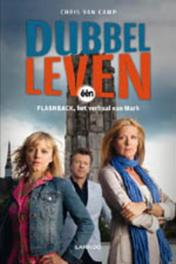 Dubbelleven (E-boek) Flashback, het verhaal van Mark, Van Camp, Chris, Ebook