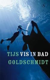Vis in bad Goldschmidt, Tijs, Ebook