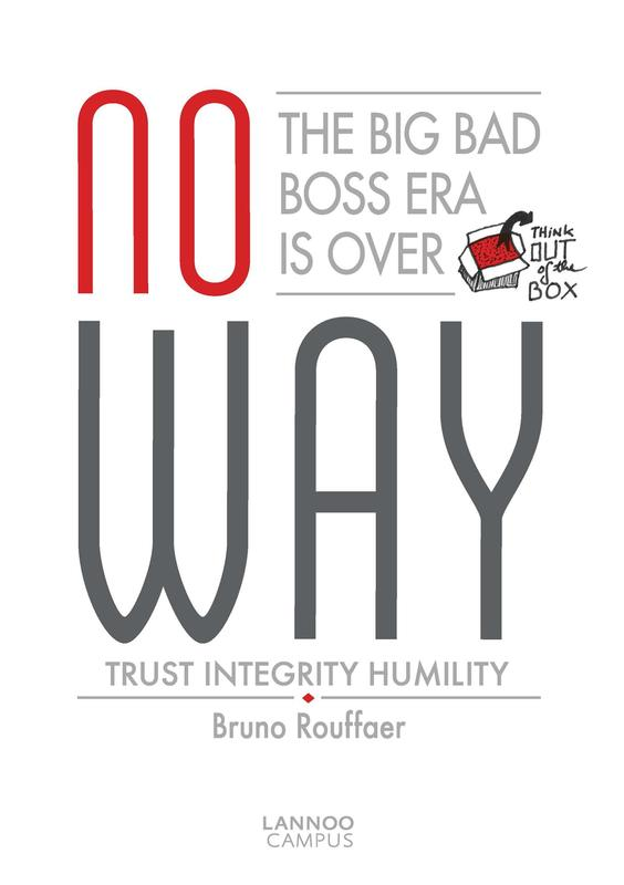 No way trust, integrity, humility, Rouffaer, Bruno, Ebook