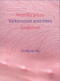 Varkensroze ansichten gedichten, Stitou, Mustafa, Ebook