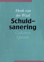 Schuldsanering Waal, Henk van der, Ebook