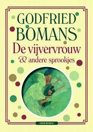 De vijvervrouw en andere sprookjes Bomans, Godfried, Ebook