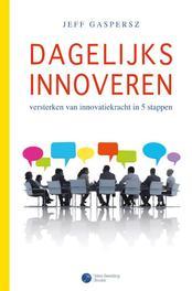 Dagelijks innoveren versterken van innovatiekracht in 5 stappen, Gaspersz, Jeff, Ebook