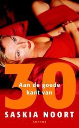 Aan de goede kant van 30 Noort, Saskia, Ebook