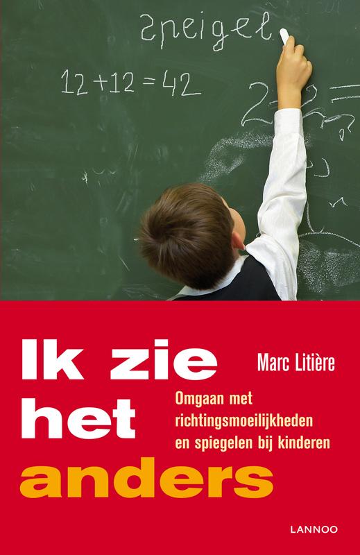 Ik zie het anders omgaan met spiegelen en richtingsmielijkheden bij kinderen, Litière, Marc, Ebook