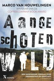 Aangeschoten wild Houwelingen, Marco van, Ebook