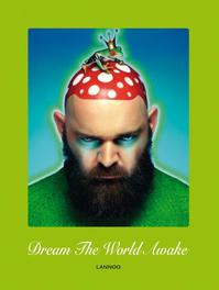Dream the world awake Beirendonck, Walter Van, Ebook