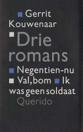 Drie romans negentien-nu; Val, bom; Ik was geen soldaat, Kouwenaar, Gerrit, Ebook