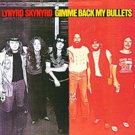 GIMME BACK MY...-REMASTER ..BULLETS INCL.2 PREV. UNREL. TRACKS Audio CD, LYNYRD SKYNYRD, CD