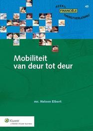 Mobiliteit van deur tot deur Elbert, Heleen, Ebook
