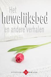 Het huwelijksbed en andere verhalen Velema, Gerry, Ebook