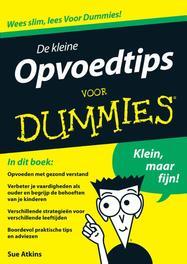 De kleine opvoedtips voor Dummies Atkins, Sue, Ebook