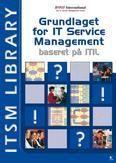 Grundlaget for IT service...