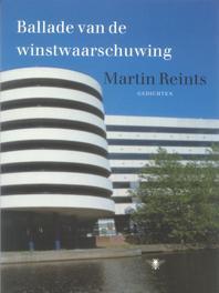 Ballade van de winstwaarschuwing gedichten, Reints, Martin, Ebook