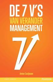 De 7 V's van verandermanagement Cozijnsen, Anton, Ebook