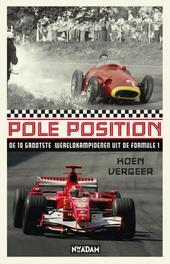 Pole position de 10 grootste wereldkampioenen uit de formule 1, Vergeer, Koen, Ebook
