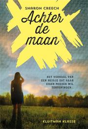 Achter de maan Creech, Sharon, Ebook