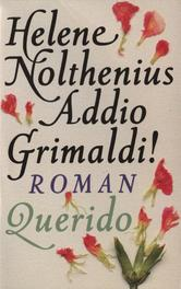 Addio Grimaldi! Nolthenius, Helene, Ebook