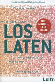 Loslaten doe minder, leef meer, Bijleveld, Jan Wolter, Ebook
