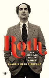 Roth een schrijver en zijn boeken, Roth Pierpont, Claudia, Ebook