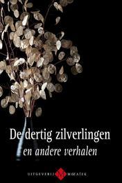 De dertig zilverlingen en andere verhalen Mouthaan, Hans, Ebook