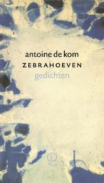 Zebrahoeven Kom, Antoine de, Ebook