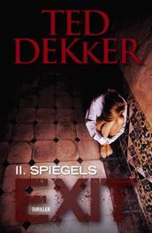 Exit / 2 Spiegels thriller, Dekker, Ted, Ebook