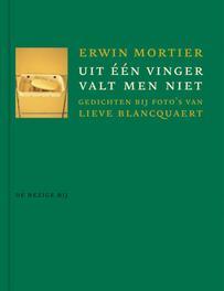 Uit een vinger valt men niet Mortier, Erwin, Ebook