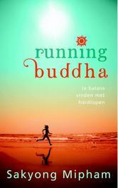 Running buddha je balans vinden met hardlopen, Mipham, Sakyong, Ebook
