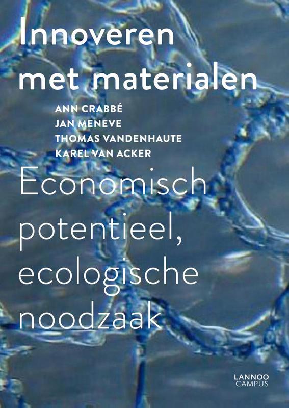 Innoveren met materialen economisch potentieel, ecologische noodzaak, Crabbe, Ann, Ebook