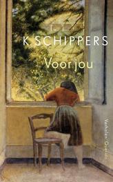 Voor jou Schippers, K., Ebook