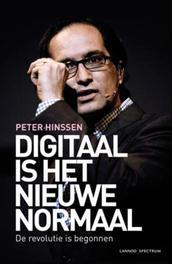 Digitaal is het nieuwe normaal (E-boek) Hinssen, Peter, Ebook