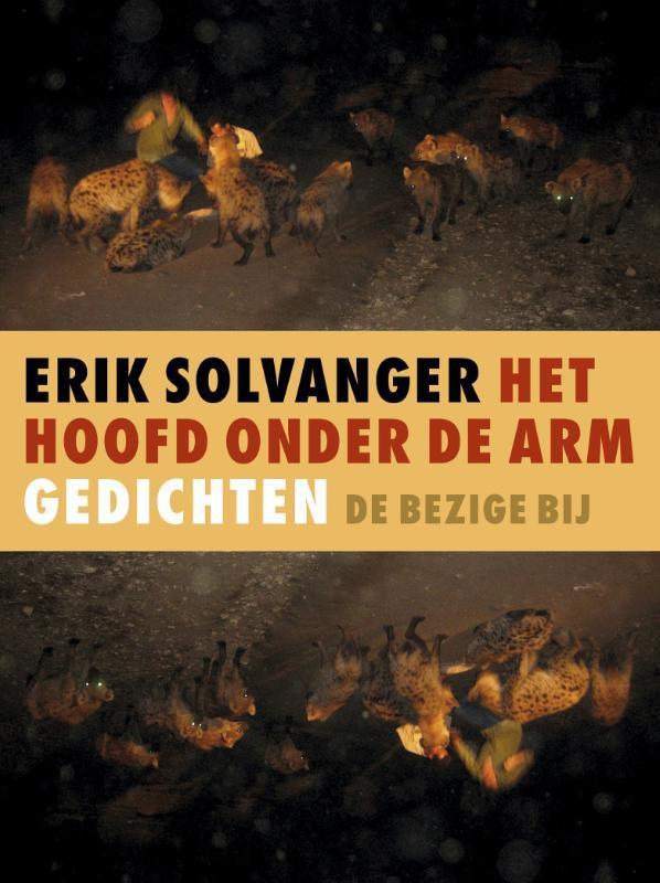 Het hoofd onder de arm gedichten, Solvanger, Erik, Ebook