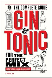 Gin-tonic the complete guide for the perfect mix, Du Bois, Frédéric, Ebook