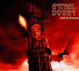 EVIL IS FOREVER ASTRAL DOORS, CD